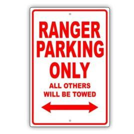 Ford Ranger Parking Only Sign